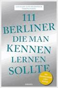 111 Berliner, die man kennen sollte - Lucia Jay von Seldeneck - E-Book