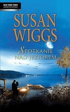 Spotkanie nad jeziorem - Susan Wiggs - ebook