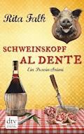 Schweinskopf al dente - Rita Falk - E-Book