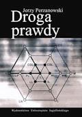 Droga prawdy. Przełożył na język polski, zredagował i przedmową Sytnik-Czetwertyński - Jerzy Perzanowski - ebook