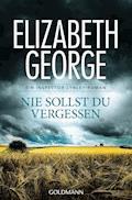 Nie sollst du vergessen - Elizabeth George - E-Book