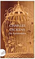 Der Raritätenladen - Charles Dickens - E-Book
