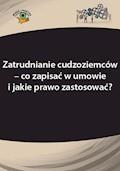 Zatrudnianie cudzoziemców – co zapisać w umowie i jakie prawo zastosować? - Szymon Sokolik - ebook
