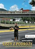 Listy z podróży, czyli przez Amerykę Południową na gapę - Maciej Majewski - ebook