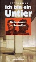 Ich bin ein Untier - Peter Niggl - E-Book