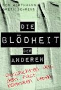 Die Blödheit der Anderen - Ben Worthmann - E-Book