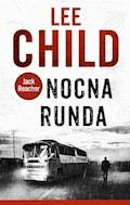 Jack Reacher. Nocna runda - Lee Child - ebook + audiobook