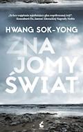 Znajomy świat - Hwang Sok-Yong - ebook
