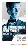 Doctor Who - Und stumme Sterne ziehn vorüber - Dan Abnett - E-Book