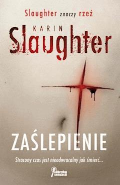 Zaślepienie - Karin Slaughter - ebook