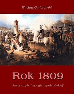 Rok 1809 - Wacław Gąsiorowski - ebook