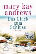 Das Glück zum Schluss - Mary Kay Andrews - E-Book