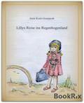 Lillys Reise ins Regenbogenland - Anne Koch-Gosejacob - E-Book
