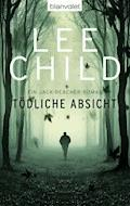 Tödliche Absicht - Lee Child - E-Book