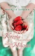 Kropla zazdrości, morze miłości - Natalia Sońska - ebook