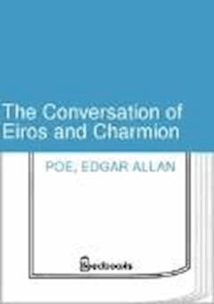The Conversation of Eiros and Charmion - Edgar Allan Poe - ebook