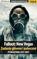 """Fallout: New Vegas - zadania główne i poboczne - poradnik do gry - Artur """"Arxel"""" Justyński - ebook"""