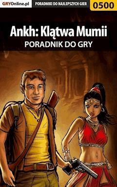 """Ankh: Klątwa Mumii - poradnik do gry - Janusz """"Solnica"""" Burda - ebook"""