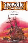 Seewölfe - Piraten der Weltmeere 447 - Roy Palmer - E-Book