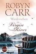 Wiedersehen in Virgin River - Robyn Carr - E-Book