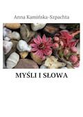 Myśli isłowa - Anna Kamińska-Szpachta - ebook