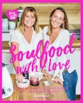 Herzfeld: Soulfood with Love - Manuela Herzfeld - E-Book