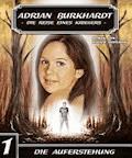 ADRIAN BURKHARDT - Die Auferstehung - Walter Hopeman - E-Book
