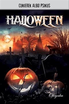 Halloween - Cukierek albo psikus - ebook