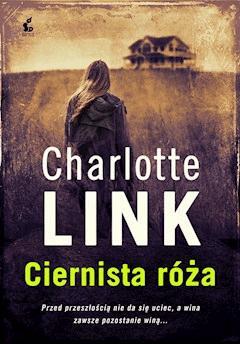 Ciernista Róża - Charlotte Link - ebook