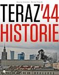 Teraz 44. Historie - Marcin Dziedzic, Michał Wójcik - ebook