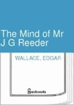 The Mind of Mr J G Reeder - Edgar Wallace - ebook