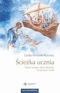 Ścieżka ucznia. Osiem kroków, które odmienią Twoje życie i świat - Linda Perrone Rooney - ebook