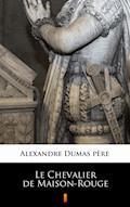 Le Chevalier de Maison-Rouge - Alexandre Dumas père - ebook