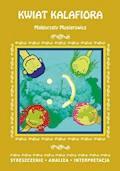 Kwiat kalafiora Małgorzaty Musierowicz. Streszczenie, analiza, interpretacja - Danuta Anusiak - ebook