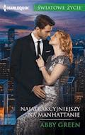 Najatrakcyjniejszy na Manhattanie - Abby Green - ebook