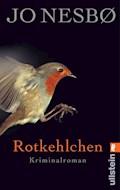 Rotkehlchen - Jo Nesbø - E-Book