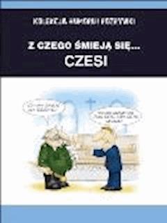Z czego śmieją się... Czesi - Filmpress - ebook