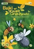 Bajki drwala Gruchawki - Adam Ryszard Gruchawka - audiobook