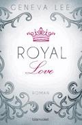 Royal Love - Geneva Lee - E-Book