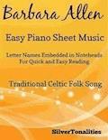 Barbara Allen Easy Piano Sheet Music - Traditional Celtic - E-Book