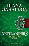Outlander - Ferne Ufer - Diana Gabaldon - E-Book