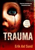 Trauma - Erik Axl Sund - ebook