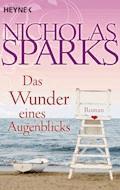 Das Wunder eines Augenblicks - Nicholas Sparks - E-Book