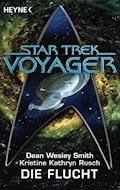Star Trek - Voyager: Die Flucht - Dean Wesley Smith - E-Book