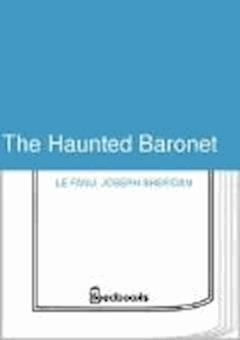 The Haunted Baronet - Joseph Sheridan Le Fanu - ebook