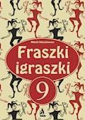 Fraszki igraszki 9 - Witold Oleszkiewicz - ebook