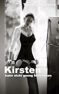 Kirsten kann nicht genug bekommen - Tommy Muehlen - E-Book