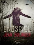 Endspiel - Jean Bolinder - E-Book