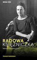 Radowa księżniczka. Historia Ireny Joliot-Curie - Tomasz Pospieszny - ebook