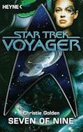 Star Trek - Voyager: Seven of Nine - Christie Golden - E-Book
